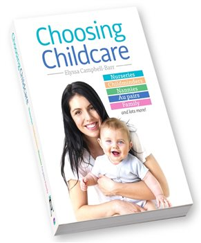 Choosing Childcare by Elyssa Campbell-Barr